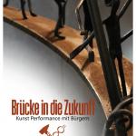Ausstellung der Eventschmiede Müngsten: Brücke in die Zukunft